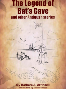 Antiguan writers wadadli pen the legend of bats cave and other antiguan fandeluxe Image collections