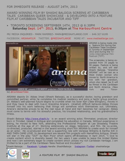 Antiguan-bred, US-based filmmaker Shashi Balooja and his film Ariana which, the last time we spoke, he discussed doing as a feature partially-based in Antigua.