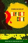 daylight come