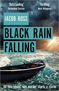 Black Rain falling - Jacob Ross